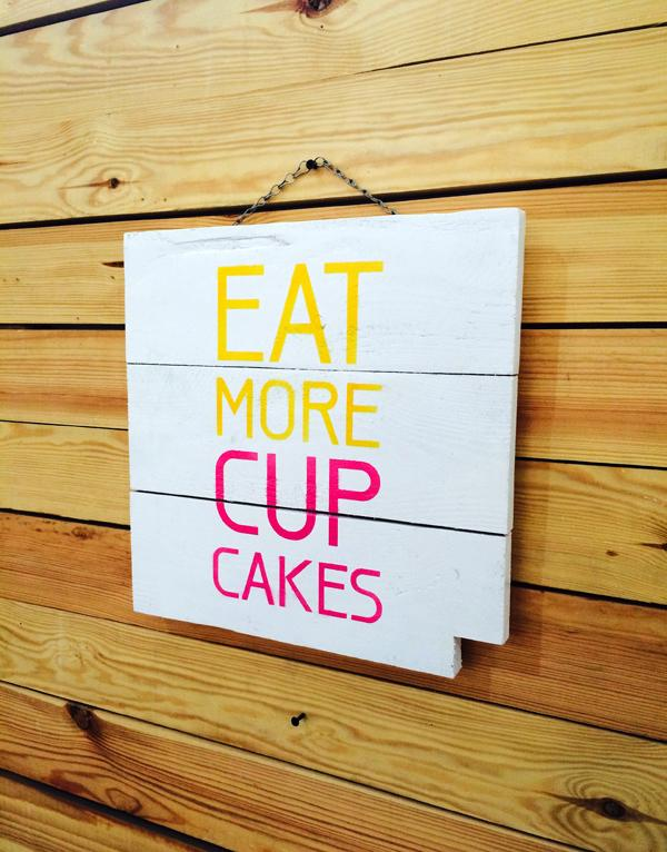 Eat More Cup Cakes Tablo