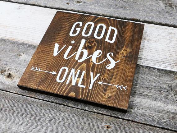 Good Vibes Only Tablo